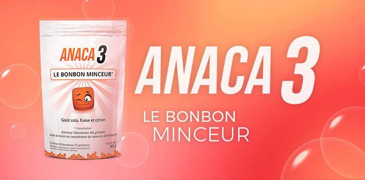 Anaca3 le bonbon minceur est il efficace?