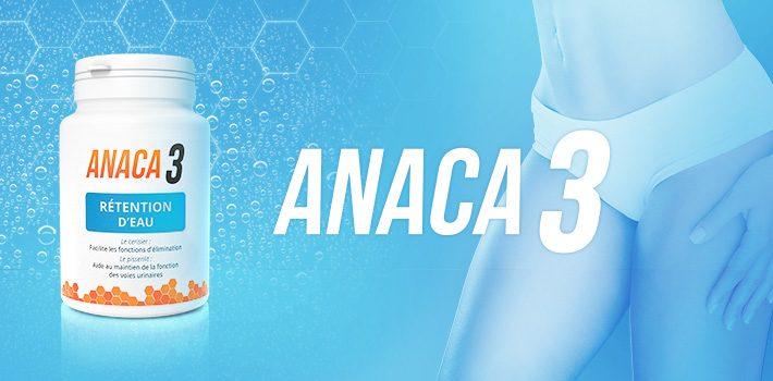 Anaca3 rétention d'eau : avis sur ce nouveau complément
