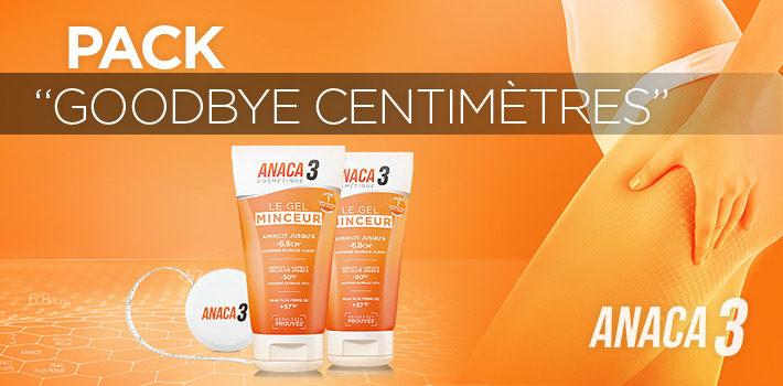 Pack Goodbye Centimètres Anaca3