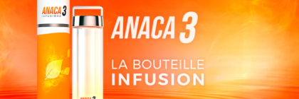 Bouteille infusion Anaca3 : quels effets