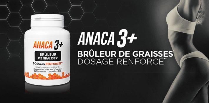 Anaca3+ brûleur de graisses pour encore plus d'efficacité