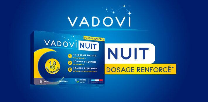 Vadovi Nuit Dosage renforcé* pour un sommeil de qualité