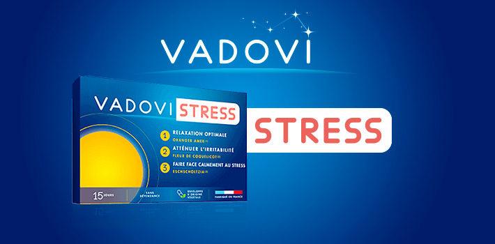 Vadovi stress pour un quotidien plus serein